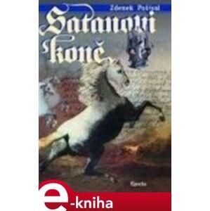 Satanovi koně. Zločin na Bukovské tvrzi - Zdeněk Pošíval e-kniha