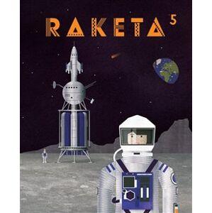 Raketa 05. Vesmír