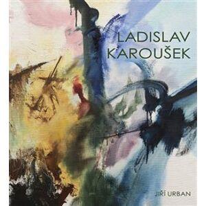 Ladislav Karoušek - Jiří Urban