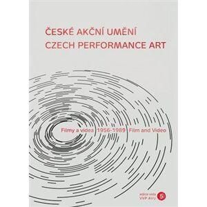 České akční umění. Filmy a videa, 1956–1989