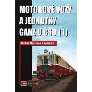 Motorové vozy a jednotky Ganz u ČSD (1) - Michal Martinek