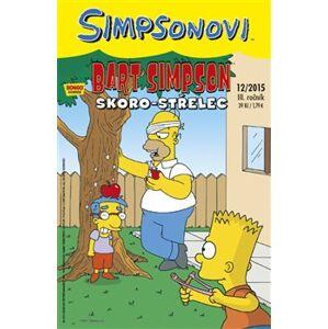 Bart Simpson 12/2015: Skoro-střelec - Matt Groening
