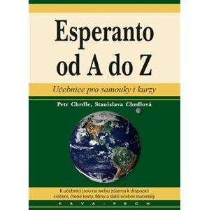 Esperanto od A do Z - Petr Chrdle, Stanislava Chrdlová