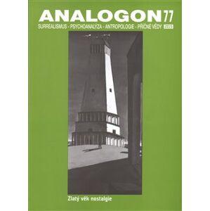 Analogon 77. Surrealismus-Psychoanalýza-Antropologie-Příčné vědy