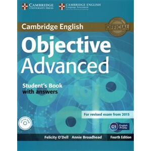 Objective Advanced 4th Edition Student's Book with answers with CD-ROM - Felicity O´Dell, Annie Broadhead