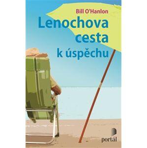 Lenochova cesta k úspěchu - Bill O'Hanlon