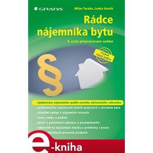 Rádce nájemníka bytu. 8. zcela přepracované vydání - Milan Taraba, Lenka Veselá e-kniha
