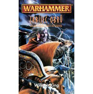 Zabíječ obrů. Warhammer - William King