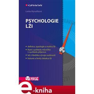 Psychologie lži - Lenka Mynaříková e-kniha