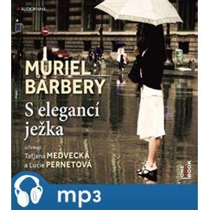 S elegancí ježka, mp3 - Muriel Barberyová