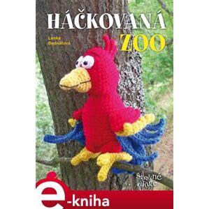 Háčkovaná ZOO - Lenka Bednářová e-kniha