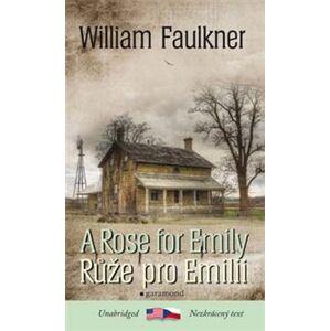 Růže pro Emilii /A Rose for Emily - William Faulkner