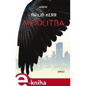 Modlitba - Philip Kerr e-kniha