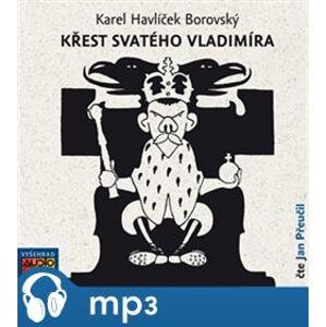 Křest svatého Vladimíra, mp3 - Karel Havlíček Borovský