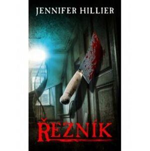 Řezník - Jennifer Hillier
