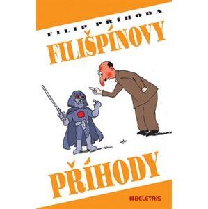 Filišpínovy příhody - Filip Příhoda