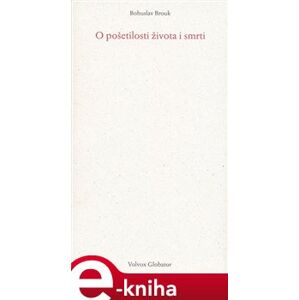 O pošetilosti života i smrti - Bohuslav Brouk e-kniha