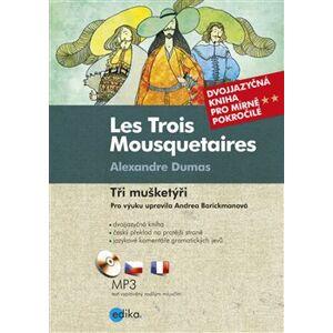 Tři mušketýři/Les Trois Mousquetaires - Andrea Barickmanová