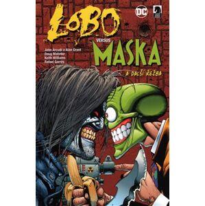 Lobo versus Maska. a další řežba - Alan Grant, John Arcudi