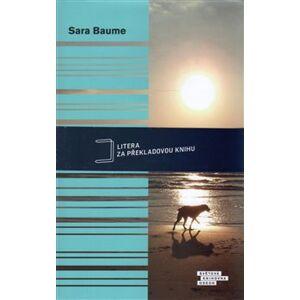 Jasno lepo podstín zhyna - Sara Baume