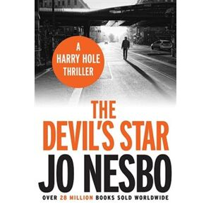The Devil´s Star. A Harry Hole thriller, Oslo Sequence 3 - Jo Nesbo