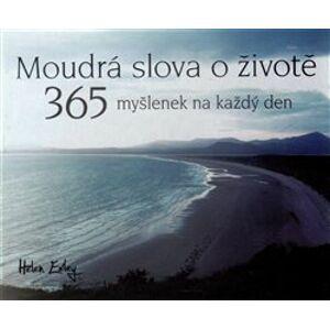 Moudrá slova o životě - Helen Exley