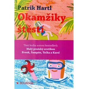 Okamžiky štěstí - Patrik Hartl