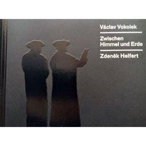 Zwischen Himmel und Erde - Václav Vokolek
