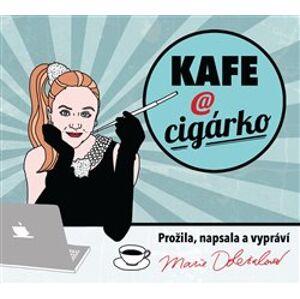 Kafe a cigárko. aneb Historky z hereckého podsvětí, CD - Marie Doležalová