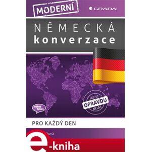 Moderní německá konverzace. pro každý den - Iva Michňová e-kniha