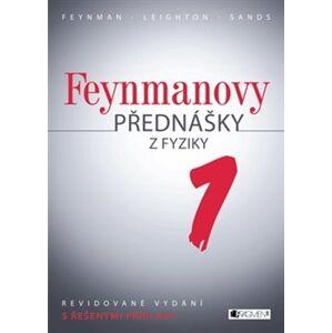 Feynmanovy přednášky z fyziky 1. díl. Revidované vydání s řešenými příklady - Richard P. Feynman, Robert B. Leighton, Matthew Sands