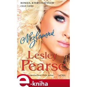 Nezlomná - Lesley Pearse e-kniha