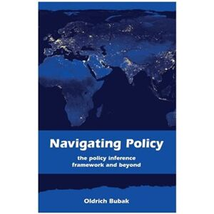 Navigating Policy. The Policy Inference Framework and Beyond - Oldřich Bubák jr.