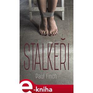 Stalkeři - Paul Finch e-kniha