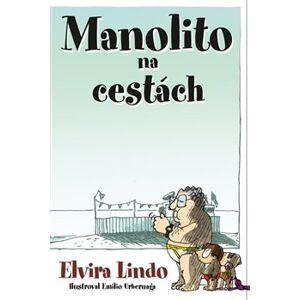Manolito na cestách - Elvira Lindo