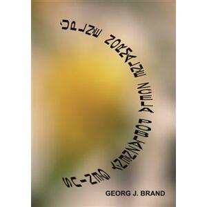 Úplně normálně zcela poblázněný genius - Georg J. Brand