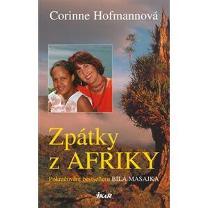 Zpátky z Afriky - Corinne Hofmannová