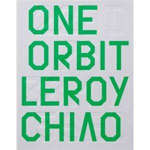 OneOrbit/Život jako výzva. Make the Most of You - Leroy Chiao