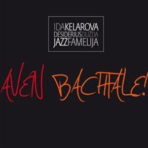 Aven bachtale - Dužda (Dežo) Desiderius, Jazz Famelija, Ida Kelarová