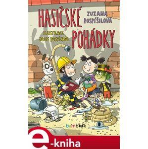 Hasičské pohádky - Zuzana Pospíšilová e-kniha
