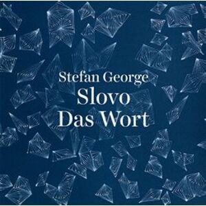 Slovo / Das Wort - Stefan George