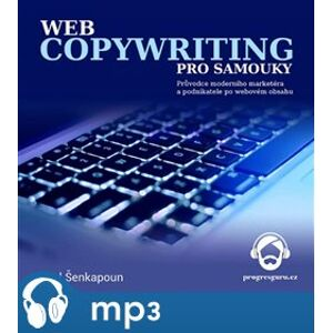 Webcopywriting pro samouky, mp3 - Pavel Šenkapoun
