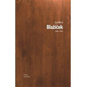 Oldřich Blažíček - Eliška Havlová, Naděžda Blažíčková-Horová