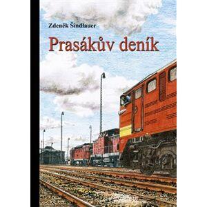 Prasákův deník - Zdeněk Šindlauer