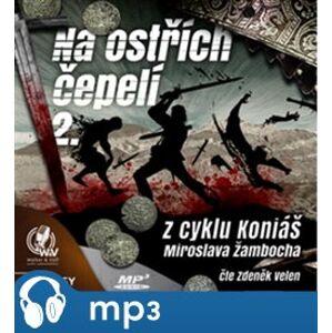 Na ostřích čepelí II., mp3 - Miroslav Žamboch