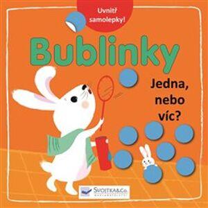 Bublinky - Jedna, nebo víc?