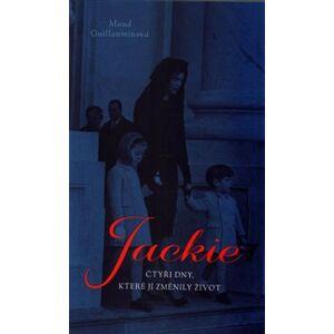 Jackie. čtyři dny, které jí změnily život - Maud Guillaumin