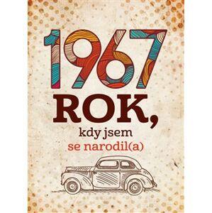 1967: Rok, kdy jsem se narodil(a) - Jarmila Frejtichová