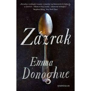 Zázrak - Emma Donoghue