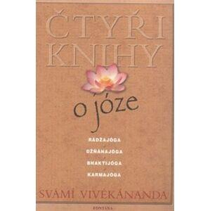Čtyři knihy o józe - Vivékánanda Svámí